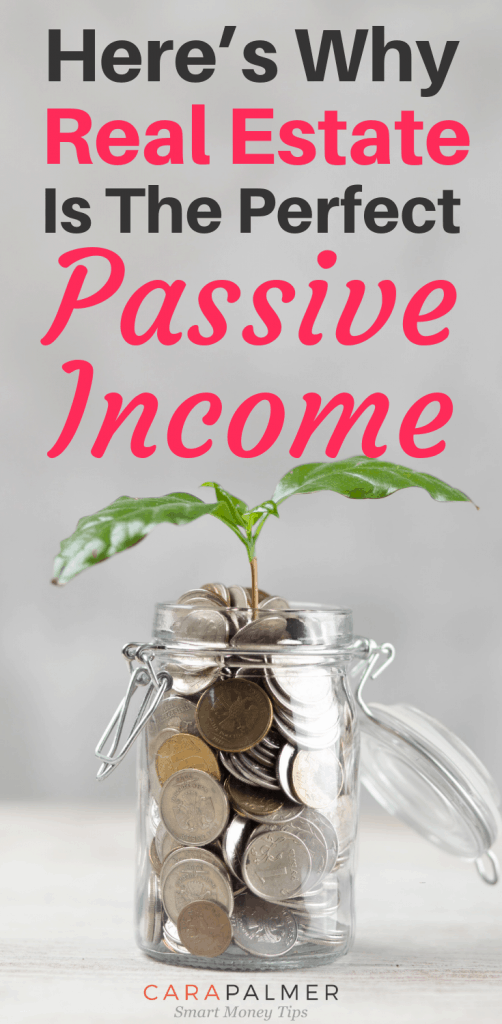 Here's Why Real Estate Is The Perfect Passive Income