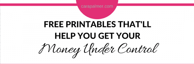 10+ Free Printables That'll Help You Get Your Money Under Control
