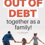 learn how to get out of debt as a family
