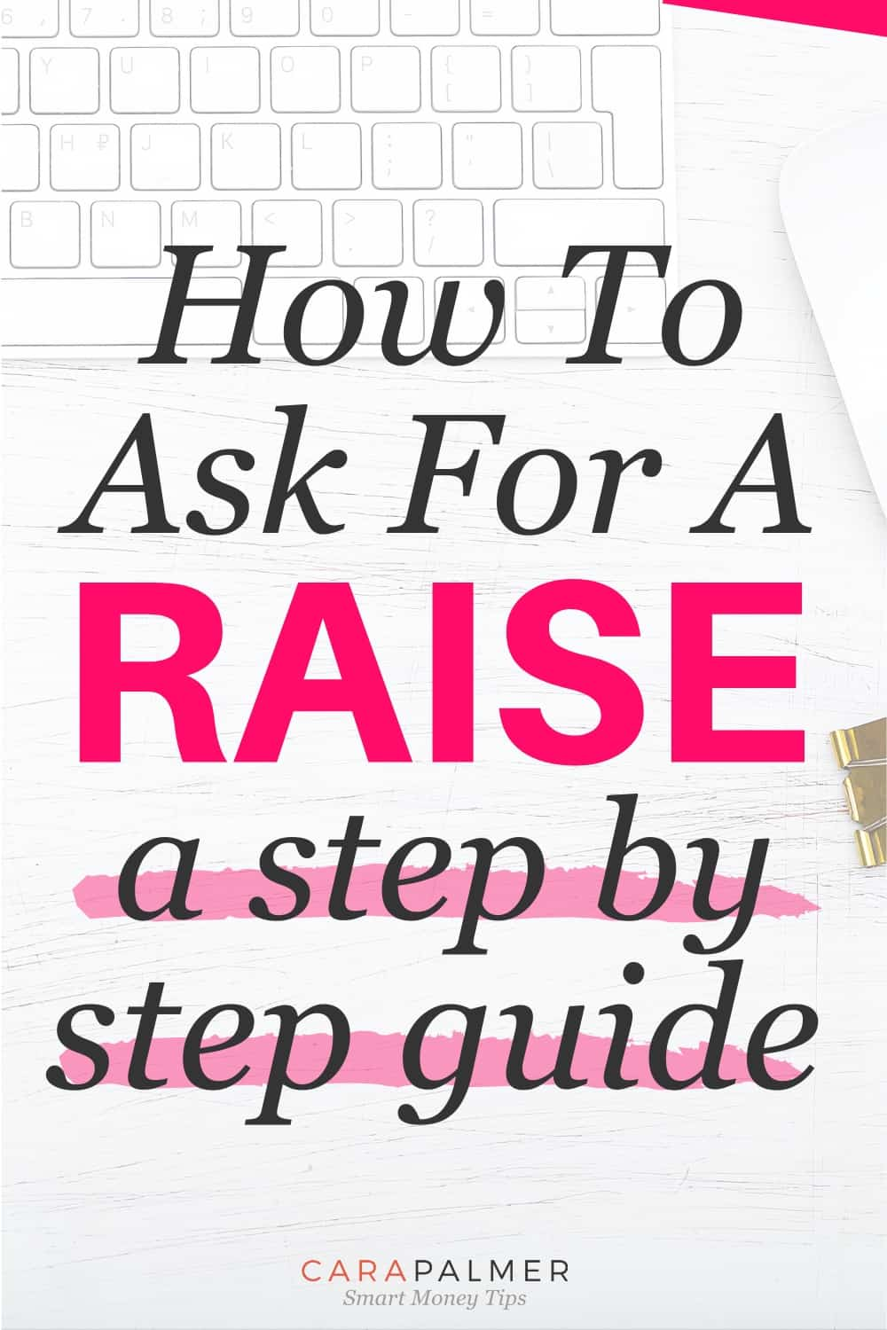 A step by step guide to asking for a raise