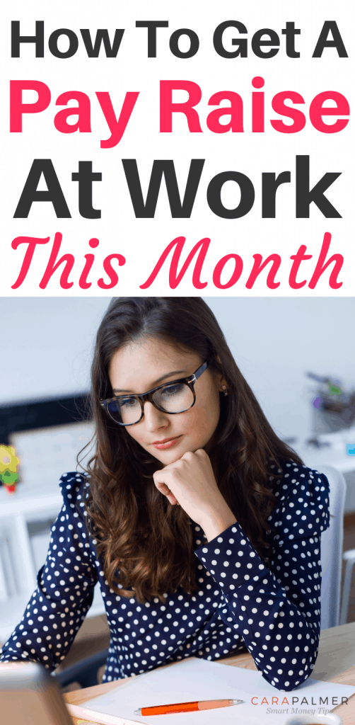 How To Get A Pay Raise At Work This Month
