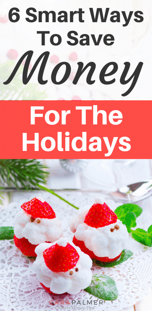 8 Smart Ways To Save Money For The Holidays