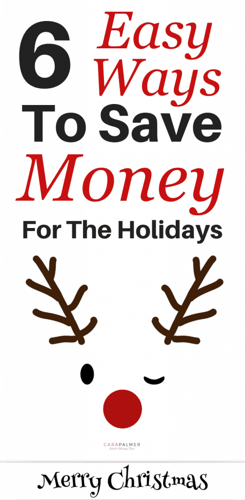 6 Easy Ways To Save Money For The Holidays. Personal Finance. Money Saving Ideas. Saving Money Tips.