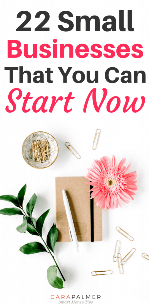 22 Small Businesses That You Can Start Now