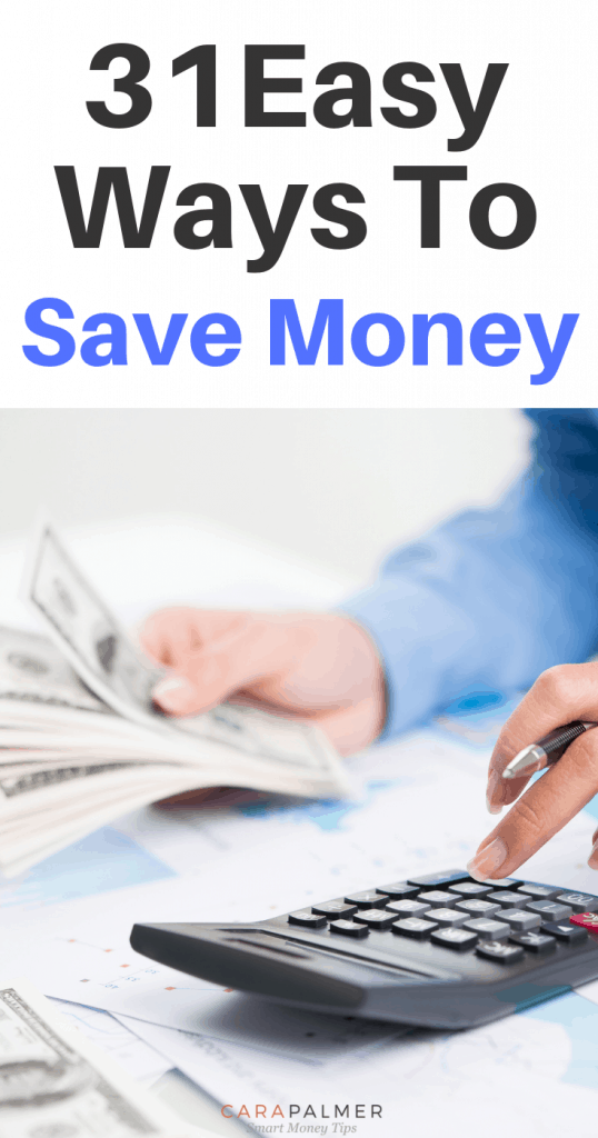 31 Easy Ways To Save Money