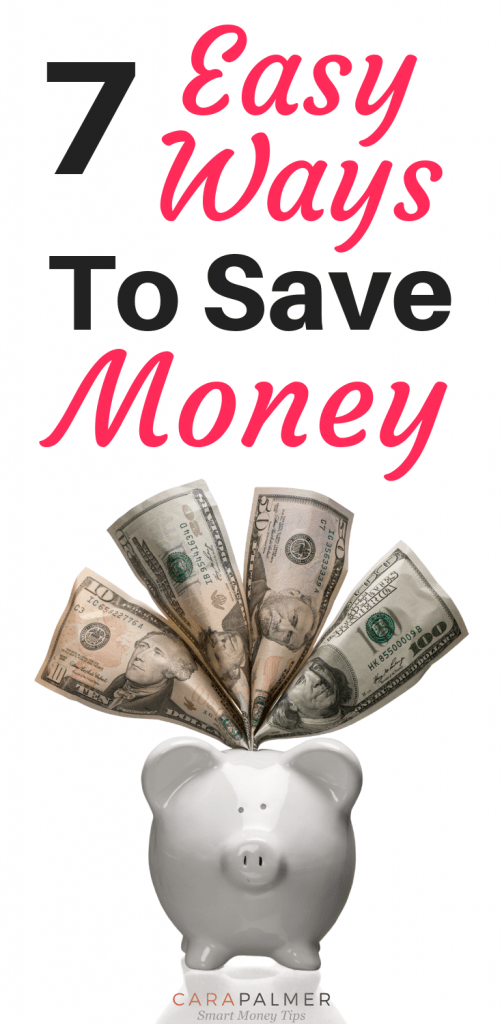 7 Easy Ways To Save Money