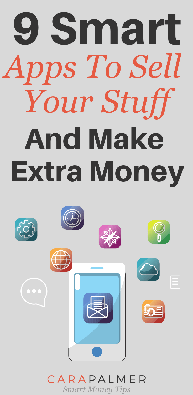 9 Smart Apps To Sell Your Stuff And Make Extra Money. Apps Like LetGo.