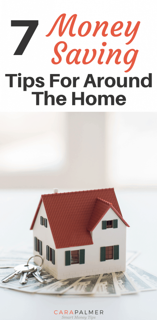 7 Money Saving Tips For Around The Home