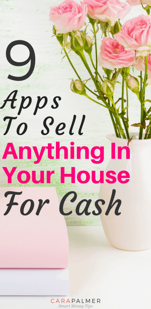 9 Apps To Sell Anything In Your House For Cash