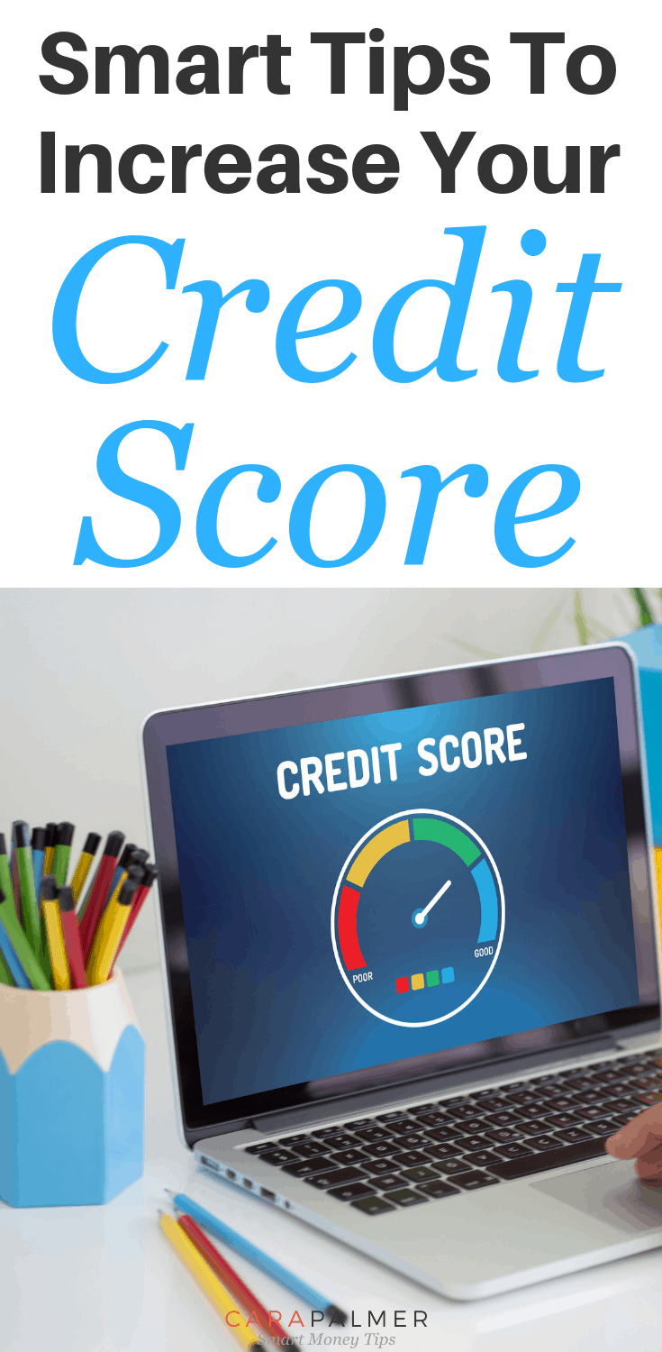 Smart Tips To Increase Your Credit Score