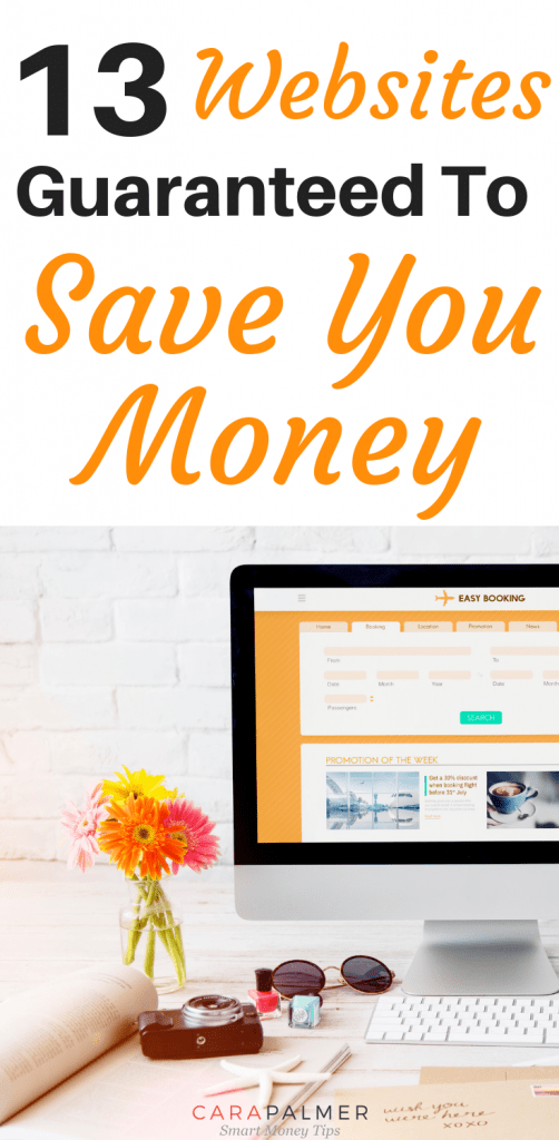 13 Websites Guaranteed To Save You Money
