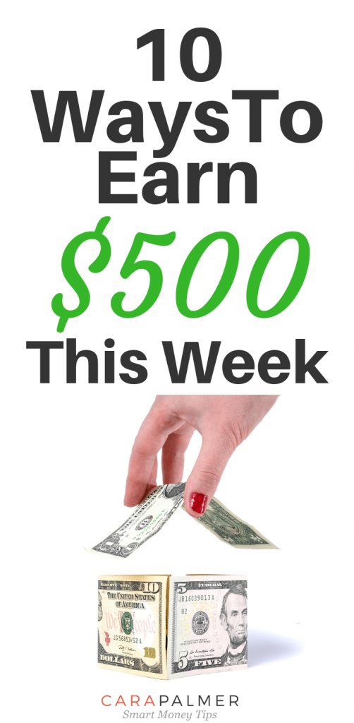 10 Ways To Earn $500 This Week