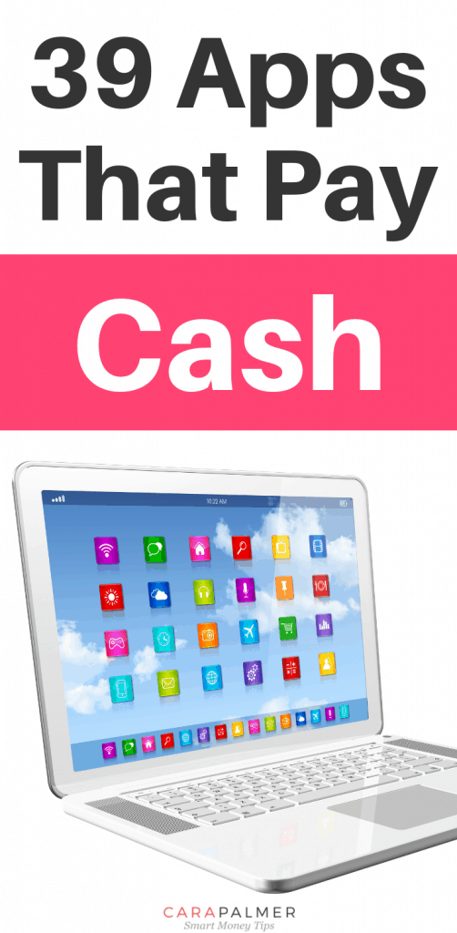 39 Apps That Pay Cash