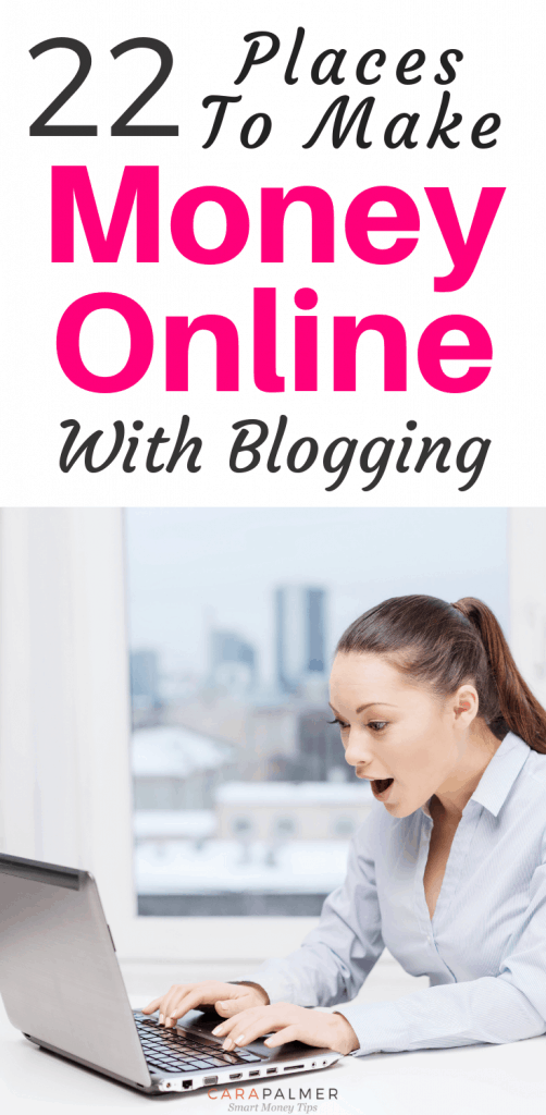 22 Places To Make Money Online With Blogging