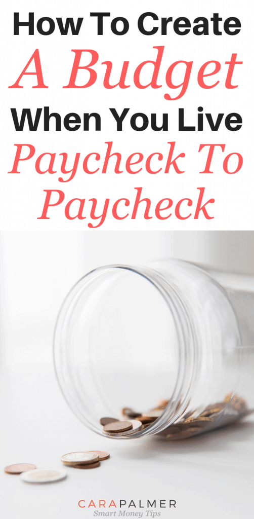 How To Create A Budget When You Live Paycheck To Paycheck