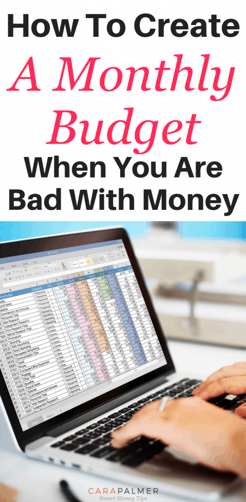 How To Create A Monthly Budget When You Are Bad With Money