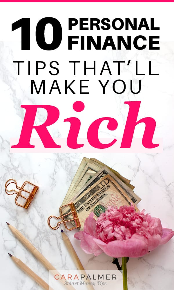 Get Rich With These Personal Finance Tips