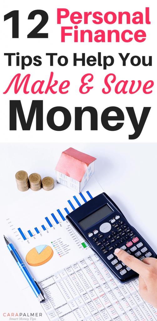 12 Personal Finance Tips To Help You Make & Save Money