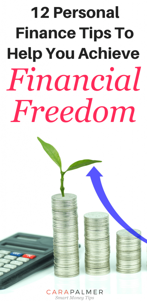 12 Personal Finance Tips To Help You Achieve Financial Freedom