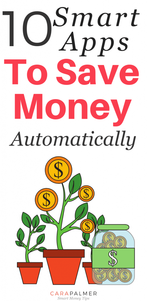 10 Smart Apps To Save Money Automatically. Automatic Savings Apps.