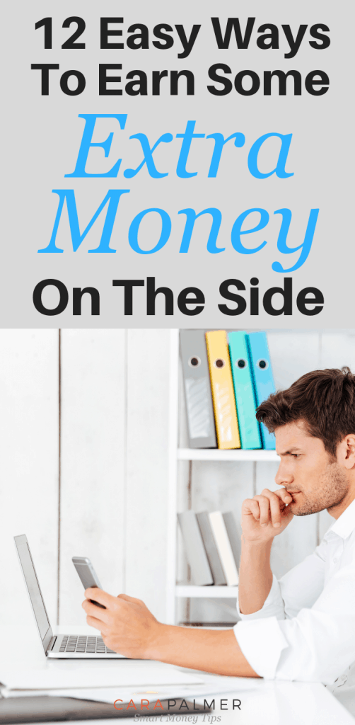 12 Easy Ways To Earn Extra Money On The Side. Personal Finance. Making Money.