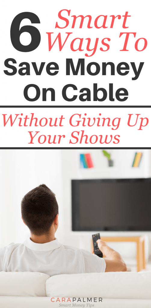 6 Smart Ways To Save Money On Cable Without Giving Up Your Shows.