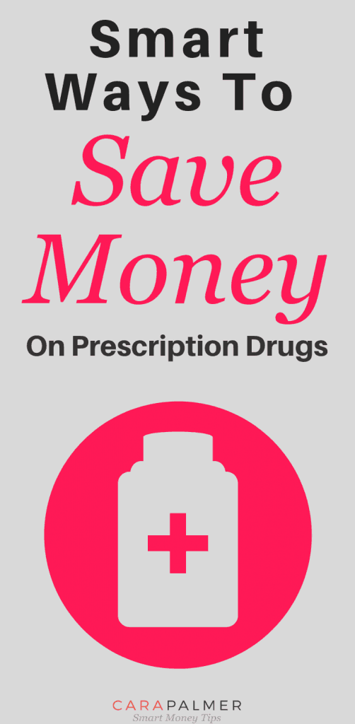 Smart Ways To Save Money On Prescription Drugs