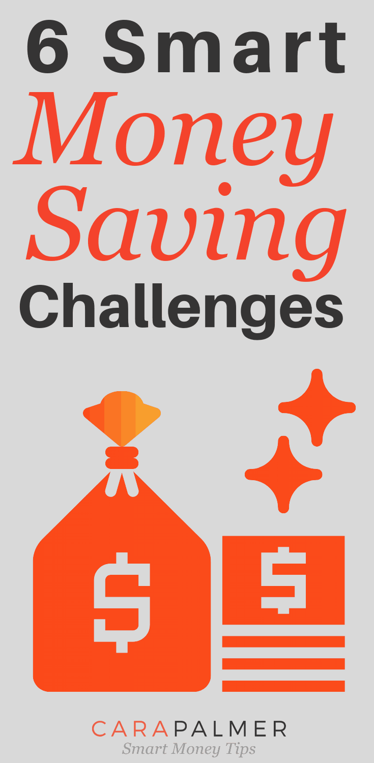 6 Smart Money Saving Challenges.