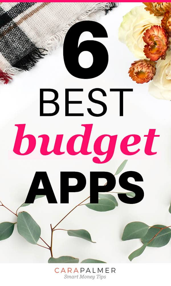 The 6 Best Apps To Budget Your Money