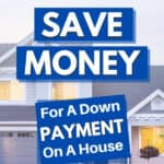 learn how to save for a house