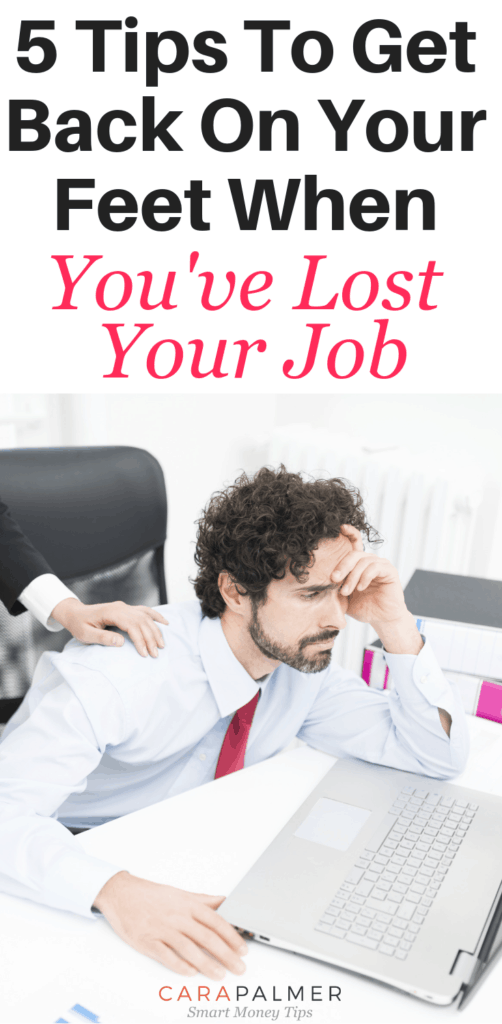 5 Things To Do After The Loss Of A Job. Tips To Get Back On Your Feet When You've Lost Your Job. Surviving When You've Lost A Job. Encouragement. Surviving When You've Lost A Job. Encouragement.