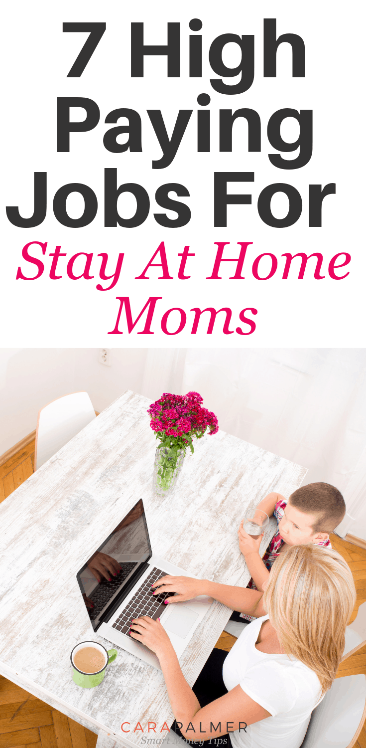 7 High Paying Jogs For Stay At Home Moms