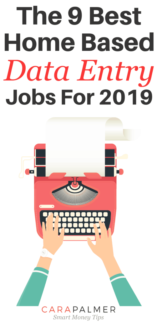 The 9 Best Home Based Data Entry Jobs For 2019. Legit Work At Home Jobs To Earn Money For Beginners.