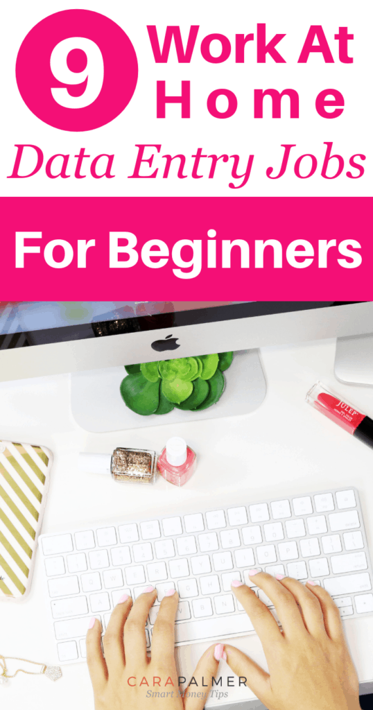 9 Work At Home Data Entry Jobs For Beginners. Legitimate Work From Home Jobs.