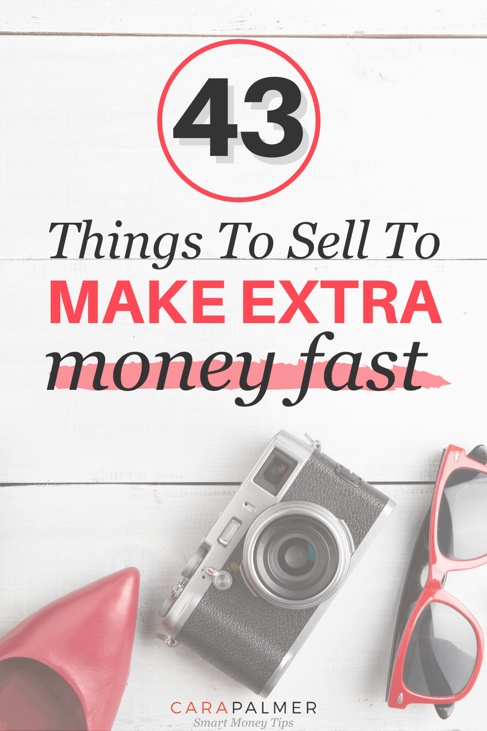 Earn money quickly with this list of things to sell