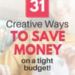 creative ways to save money on a tight budget