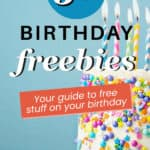 Get Freebies For Your Birthday