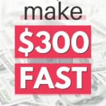 how to get 300 dollars fast online